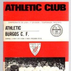 Coleccionismo deportivo: PROGRAMA OFICIAL ATHLETIC CLUB BILBAO - BURGOS C.F.. CAMPEONATO LIGA 1ª DIVISION. 1972-73. Lote 101063046