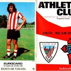 Coleccionismo deportivo: PROGRAMA OFICIAL ATHLETIC CLUB BILBAO - REAL CLUB CELTA. CAMPEONATO LIGA 1ª DIVISION 1973-74. Lote 98437491