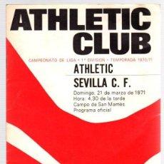 Coleccionismo deportivo: PROGRAMA OFICIAL ATHLETIC CLUB BILBAO - SEVILLA C.F. CAMPEONATO LIGA 1ª DIVISION 1970-71. Lote 98438055