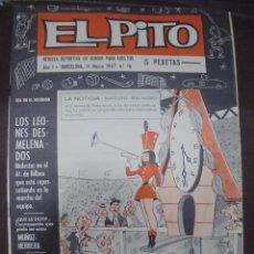 Coleccionismo deportivo: REVISTA DEPORTIVA DE HUMOR. EL PITO. AÑO I. MARZO 1967. Nº 16. AL DORSO EL TENERIFE. VER. Lote 98747067