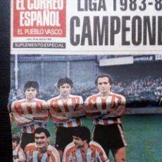 Coleccionismo deportivo: ATHLETIC. PERIÓDICO EL CORREO ESPAÑOL 30 DE ABRIL DE 1984 LIGA 1983-84 CAMPEONES SUPLEMENTO ESPECIAL. Lote 99060899