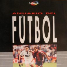 Coleccionismo deportivo: ANUARIO DE FUTBOL 1993/ 1994. . Lote 99363263