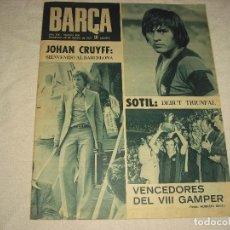 Coleccionismo deportivo: BARÇA N° 928 1973 . JOHAN CRUYFF BIENVENIDO AL BARCELONA, SOTIL,VENCEDORES DEL GAMPER. Lote 99677967