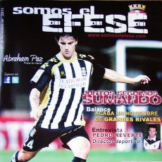 Coleccionismo deportivo: MURCIA CARTAGENA FÚTBOL REVISTA SOMOS EL EFESE- 2011,CON POSTER DE ABRAHAM PAZ,FOTO ADICIONAL. Lote 100439783