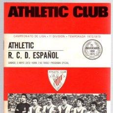 Coleccionismo deportivo: PROGRAMA OFICIAL ATHLETIC CLUB BILBAO - R.C.D. ESPAÑOL. CAMPEONATO DE LIGA 1ª DIVISION 1972-73. Lote 101064227