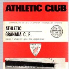 Coleccionismo deportivo: PROGRAMA OFICIAL ATHLETIC CLUB BILBAO-GRANADA C.F. CAMPEONATO DE LIGA 1ª DIVISION. TEMPORADA 1972/73. Lote 101065595