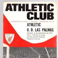Coleccionismo deportivo: PROGRAMA OFICIAL ATHLETIC CLUB BILBAO - U.D. LAS PALMAS. CAMPEONATO LIGA 1ª DIVISION 1971-72. Lote 101068607