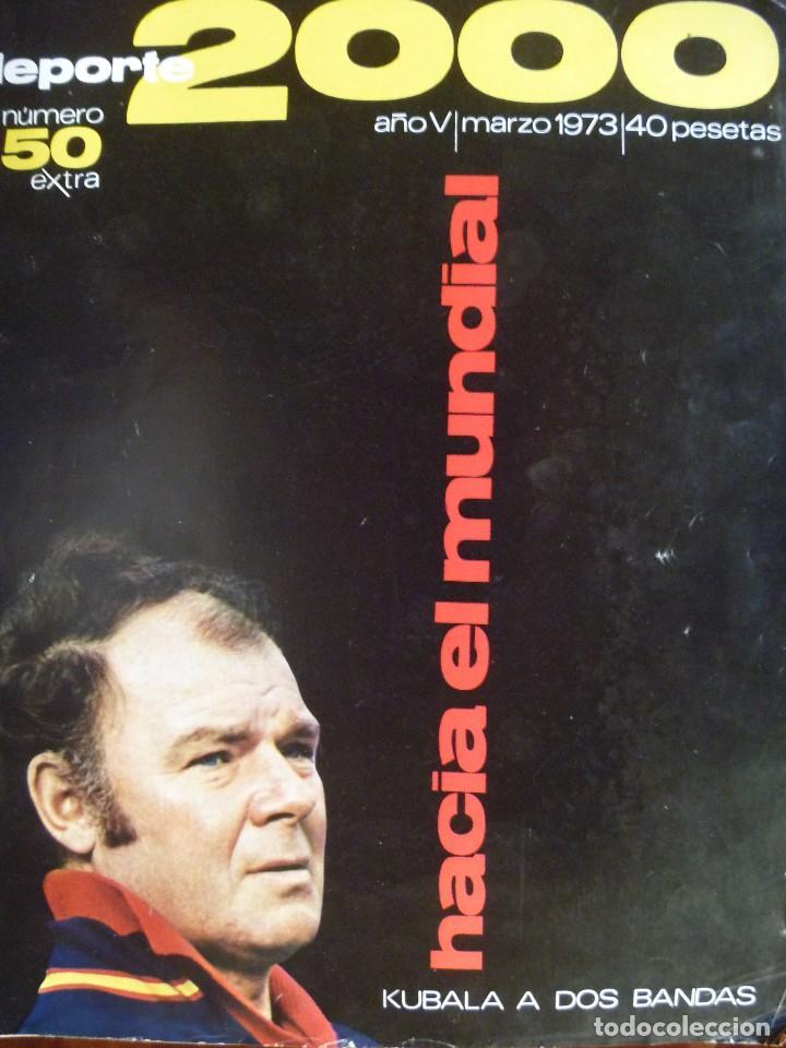 KUBALA A DOS BANDAS SELECCIÓN ESPAÑA HACIA EL MUNDIAL1973 (Coleccionismo Deportivo - Revistas y Periódicos - otros Fútbol)