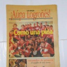 Coleccionismo deportivo: ¡AUPA LOGROÑES!. COMO UNA PIÑA. DIARIO LA RIOJA 12 DE MAYO DE 1996. TDKPR2. Lote 102023139