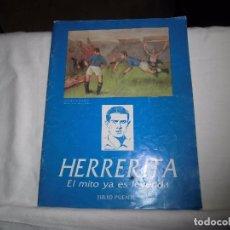 Coleccionismo deportivo: REAL OVIEDO.-HERRERITA EL MITO YA ES LEYENDA.JULIO PUENTE.CON UNA CARTA DE PINON (ALFONSO). Lote 102076199