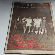 Coleccionismo deportivo: COLECCIONABLE ABC...EL REAL MADRID, CAMPEON DE EUROPA...N° 10...DESDE EL CAMP NOU, A LA QUINTA FINAL. Lote 102085575