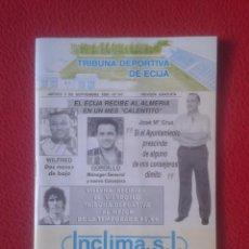 Coleccionismo deportivo: REVISTA 5 SEPT 1996 Nº 147 TRIBUNA DEPORTIVA DE ÉCIJA (SEVILLA) RAFAEL GORDILLO WILFRED ALMERÍA FORD. Lote 102913975