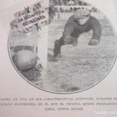 Coleccionismo deportivo: RECORTE 1929- RICARDO ZAMORA SEMIFINAL ESPAÑOL BARCELONA SAMITIER TENA I REAL MADRID ATHLETIC BILBAO. Lote 103046747