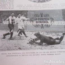 Coleccionismo deportivo: RECORTE 1929 - RICARDO ZAMORA REAL MADRID ESPAÑOL - EIZAGUIRRE SALIDA SEVILLA RACING MONTAÑES. Lote 103047063