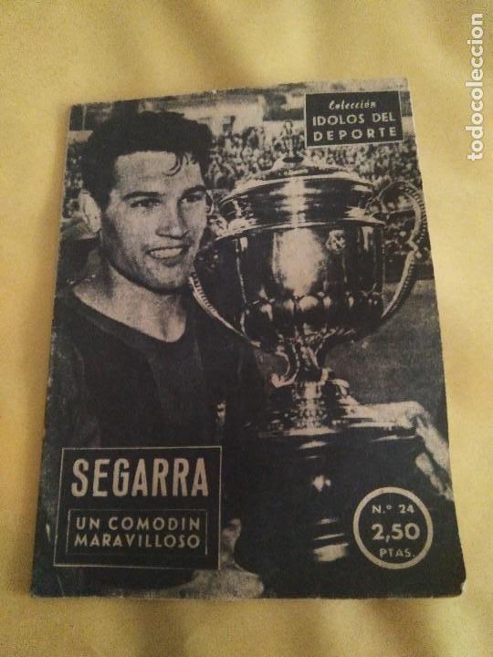 COLECCION IDOLOS DEL DEPORTE 24 SEGARRA (Coleccionismo Deportivo - Revistas y Periódicos - otros Fútbol)