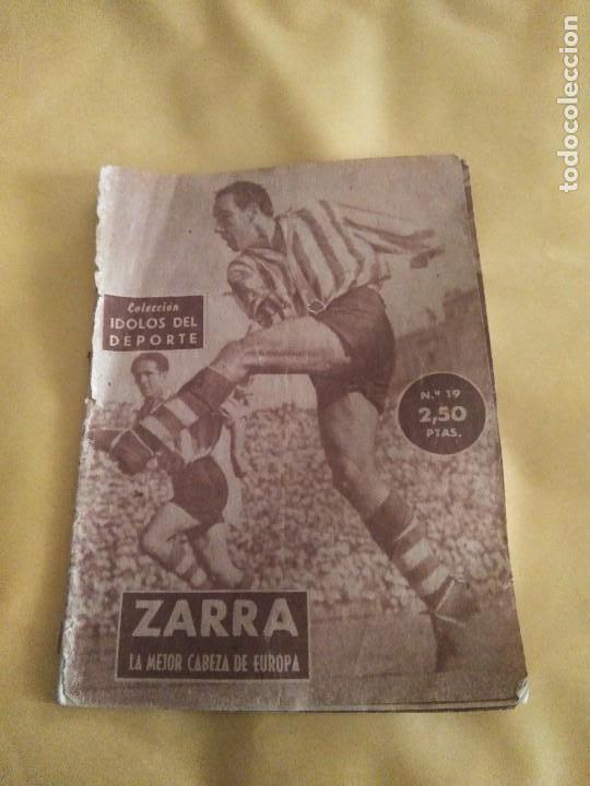 COLECCION IDOLOS DEL DEPORTE 19 ZARRA (Coleccionismo Deportivo - Revistas y Periódicos - otros Fútbol)
