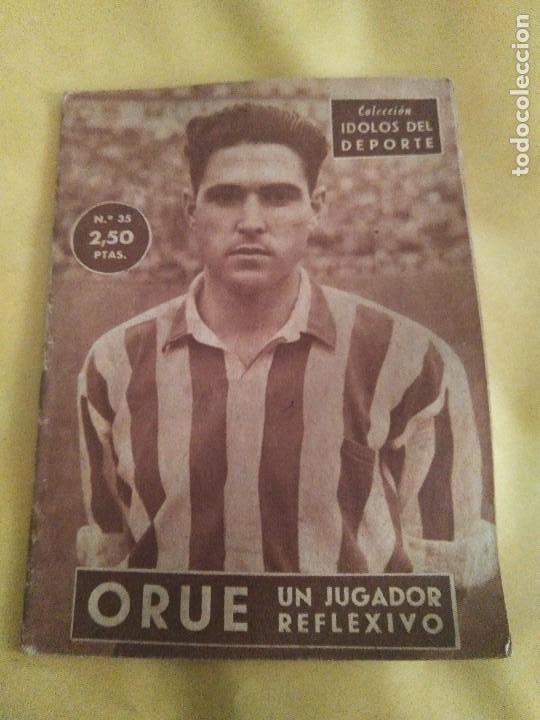 COLECCION IDOLOS DEL DEPORTE 35 ORUE (Coleccionismo Deportivo - Revistas y Periódicos - otros Fútbol)