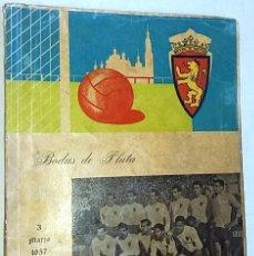 Coleccionismo deportivo: BODAS DE PLATA REAL ZARAGOZA, C.D. 3 DE MARZO DE 1957 - REVISTA DIFICIL - FATIGADA VER FOTOS. Lote 103299959