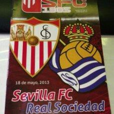 Coleccionismo deportivo: PROGRAMA FUTBOL ( NO ENTRADA ) SEVILLA FC REAL SOCIEDAD SAN SEBASTIAN 18-05-2013. Lote 103502831