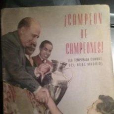 Coleccionismo deportivo: REVISTA CARETA. CAMPEON DE CAMPEONES. TEMPORADA CUMBRE DEL REAL MADRID 1956-57. Lote 103973423