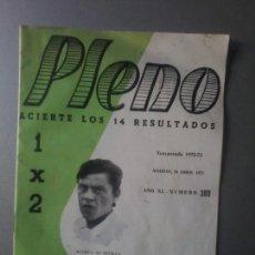 Coleccionismo deportivo: PLENO TEMPORADA 1972-73 NUM 389 REVISTA QUINIELAS ACOSTA DEL SEVILLA. Lote 105424527