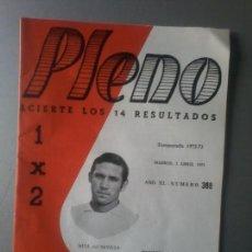 Coleccionismo deportivo: PLENO TEMPORADA 1972-73 NUM 388 REVISTA QUINIELAS HITA DEL SEVILLA. Lote 105424751