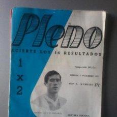 Coleccionismo deportivo: PLENO TEMPORADA 1972-73 NUM 372 REVISTA QUINIELAS OSORIO DEPORTIVO ESPAÑOL. Lote 105425359