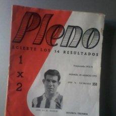 Coleccionismo deportivo: PLENO TEMPORADA 1972-73 NUM 358 REVISTA QUINIELAS LUIS ATLETICO MADRID. Lote 105427031