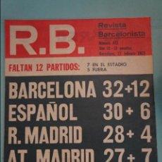 Coleccionismo deportivo: REVISTA DE FÚTBOL F.C BARCELONA RB Nº 413 AÑO 1973. Lote 105794347