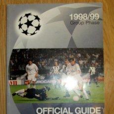 Coleccionismo deportivo: GUIA OFICIAL UEFA CHAMPIONS LEAGUE COPA EUROPA OFFICIAL GUIDE 1998/99. Lote 106649447