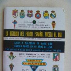 Coleccionismo deportivo: PEQUEÑA PUBLICACION DINAMICO , HISTORIA DEL FUTBOL ESPAÑOL 1972-73 . EJEMPLAR PARA COLECCIONAR. Lote 106972771