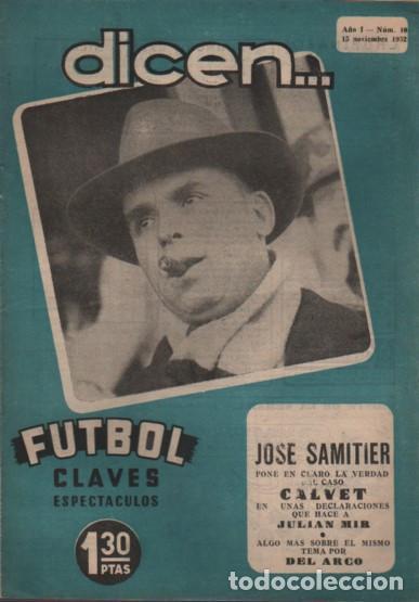 REVISTA DICEN - FUTBOL - AÑO 1º Nº 10 - 1952 JOSÉ SAMITIER PONE CLARO EL CASO CALVET (Coleccionismo Deportivo - Revistas y Periódicos - otros Fútbol)