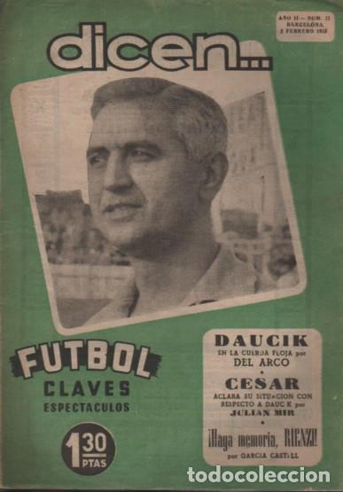 REVISTA DICEN - FUTBOL - AÑO 2º Nº 22 - 1953 - DAUCIK - CESAR POR JULIAN MIR (Coleccionismo Deportivo - Revistas y Periódicos - otros Fútbol)