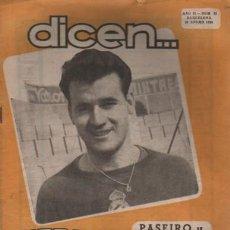 Coleccionismo deportivo: REVISTA DICEN - FUTBOL - AÑO 2º Nº 21 - 1953 - PASEIRO Y SCOPELLI - ESCARTIN - POBLET CICLISTA. Lote 107362351