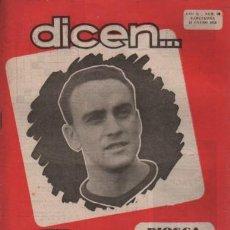 Coleccionismo deportivo: REVISTA DICEN - FUTBOL - AÑO 2º Nº 20 - 1953 - BIOSCA Y PIERA. Lote 107362495