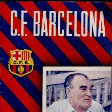 Coleccionismo deportivo: CX REVISTA DEL F.C. BARCELONA CON EL JUGADOR (PORTERO)PLATKO EN PORTADA - Nº 43 , DEL 17 SEPTIEMB. Lote 107379975