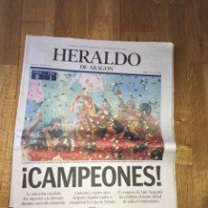 Coleccionismo deportivo: HERALDO ARAGÓN CAMPEONES EUROCOPA 30 JUNIO 2008 SELECCIÓN ESPAÑOLA ESPAÑA. Lote 108064690