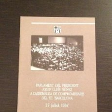 Coleccionismo deportivo: FUTBOL CLUB BARCELONA PARLAMENT PRESIDENT NUÑEZ ASSEMBLEA 1987 - BARÇA LIGA CHAMPIONS REVISTA. Lote 109051811