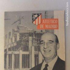 Coleccionismo deportivo: REVISTA OFICIAL ATLETICO MADRID AÑO II Nº 11 .NUEVO CAMPO Y REELECCIÓN. 1960. Lote 109274487