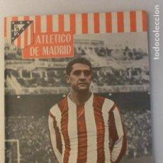 Coleccionismo deportivo: REVISTA OFICIAL ATLETICO MADRID AÑO III Nº 25 JORGE CALLEJO. 1961. Lote 109274827