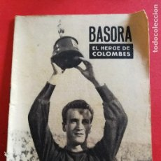 Coleccionismo deportivo: COLECCIÓN ÍDOLOS DEL DEPORTE - Nº 5. JUGADOR BASORA. FC BARCELONA. REVISTA FÚTBOL.. Lote 109428903