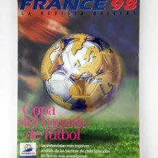 Coleccionismo deportivo: GUIA OFICIAL MUNDIAL FRANCIA 1998 - REVISTA ESPECIAL EXTRA COPA DEL MUNDO FRANCE 98 FIFA WM. Lote 110836247