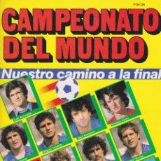 Coleccionismo deportivo: ESPAÑA 82: CAMPEONATO EL MUNDO. NUESTRO CAMINO A LA FINAL. Lote 111294587