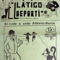 Coleccionismo deportivo: L-4671. EL LÁTIGO DEPORTIVO. SEMANARIO BOLCHEVIQUE Y ARRIERO. NÚMERO 1. 15 DE FEBRERO DE 1930.. Lote 111459459