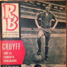 Collezionismo sportivo: CRUYFF. CRUIJFF. FC BARCELONA. REVISTA RB. 1970 PRIMERA VISITA AL ESTADIO. PERFECTO ESTADO.. Lote 111524775