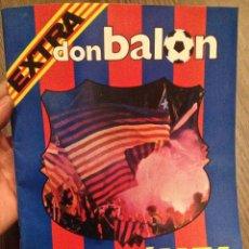 Coleccionismo deportivo: BARÇA 85 DON BALON EXTRA. BUEN ESTADO.. Lote 111721975