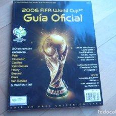 Coleccionismo deportivo: REVISTA OFICIAL MUNDIAL FIFA 2006 ALEMANIA. IMPECABLE.. Lote 111844235