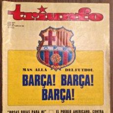 Collectionnisme sportif: TRIUNFO. 1969. FC BARCELONA, MÍTICO ARTÍCULO DE M.VÁZQUEZ MONTALBÁN.. Lote 111898343