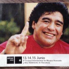 Coleccionismo deportivo: MARADONA PROGRAMA FESTIVAL SONAR. BUEN ESTADO.. Lote 112184315