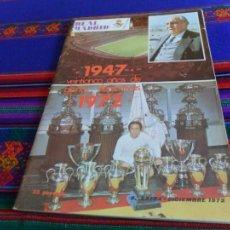 Coleccionismo deportivo: REVISTA REAL MADRID EXTRA DICIEMBRE 1972 25 AÑOS, 293 BREITNER, EXTRA JULIO 1974 CAMPEÓN COPA REY.. Lote 80426877